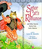 Senor Cat's Romance, Lucia M. Gonzalez, 0439278635