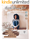 Little Brown Girl: A BWWM Abuse Romance (Unprotected Series Book 1)