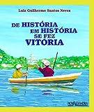capa de de História em História Se Fez Vitória