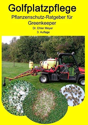 Golfplatzpflege - Pflanzenschutz-Ratgeber für Greenkeeper