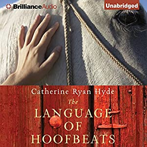 The Language of Hoofbeats Audiobook