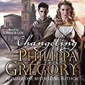 Changeling: Order of Darkness, Book 1 Audiobook by Philippa Gregory Narrated by Charlie Cox
