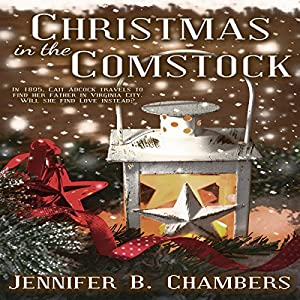 Christmas in the Comstock Audiobook