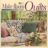 Make Room for Quilts, Nancy J. Martin, 1564772217