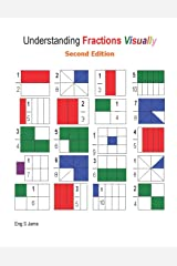 Adding Fractions Visually: 1 (Understanding Fractions Visually) Paperback