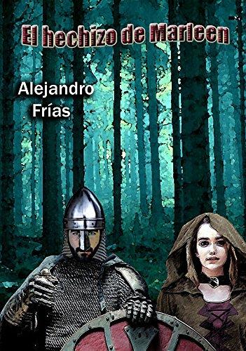 Descargar Libro El Hechizo De Marleen Alejandro Frías
