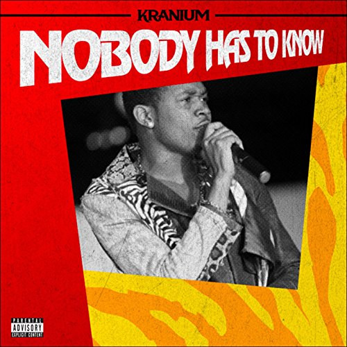 kranium nobody has to know