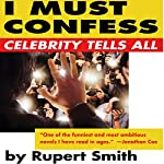 I Must Confess | Rupert Smith