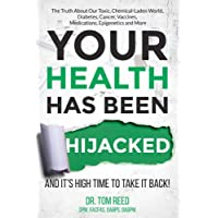Your Health Has Been Hijacked: And It's High Time To Take It Back! (1)