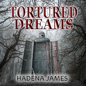 Tortured Dreams Hörbuch