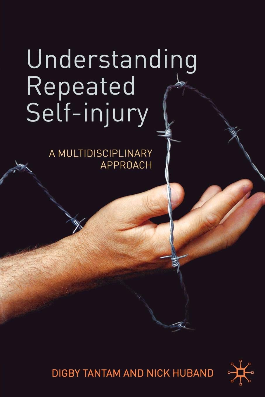 Understanding Repeated Self Injury  A Multidisciplinary Approach
