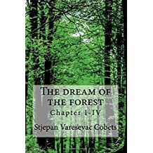 The dream of the forest: Chapter 1