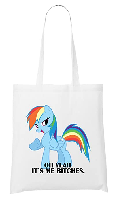 Oh Yeah It`s Me Bitches Pony Bag White: : Schuhe