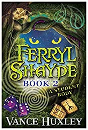 Ferryl Shayde - Book 2 - A Student Body