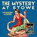 The Mystery at Stowe: The Detective Club Audiobook by Vernon Loder Narrated by Joseph Balderrama