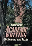Academic Writing : Techniques and Tasks, Leki, Ilona, 0312009771