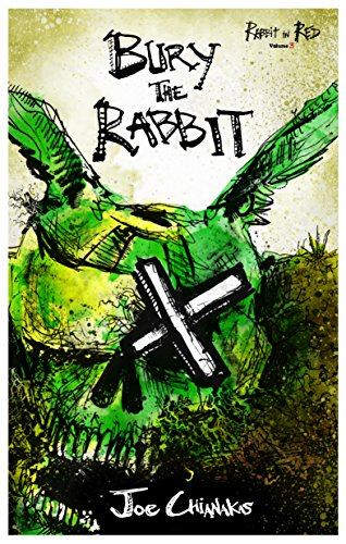 Bury the Rabbit: Rabbit in Red Volume (Meaning Of Halloween Quotes)
