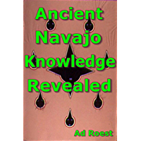 Ancient Navajo Knowledge Revealed (The invisible planet nine) (English Edition)