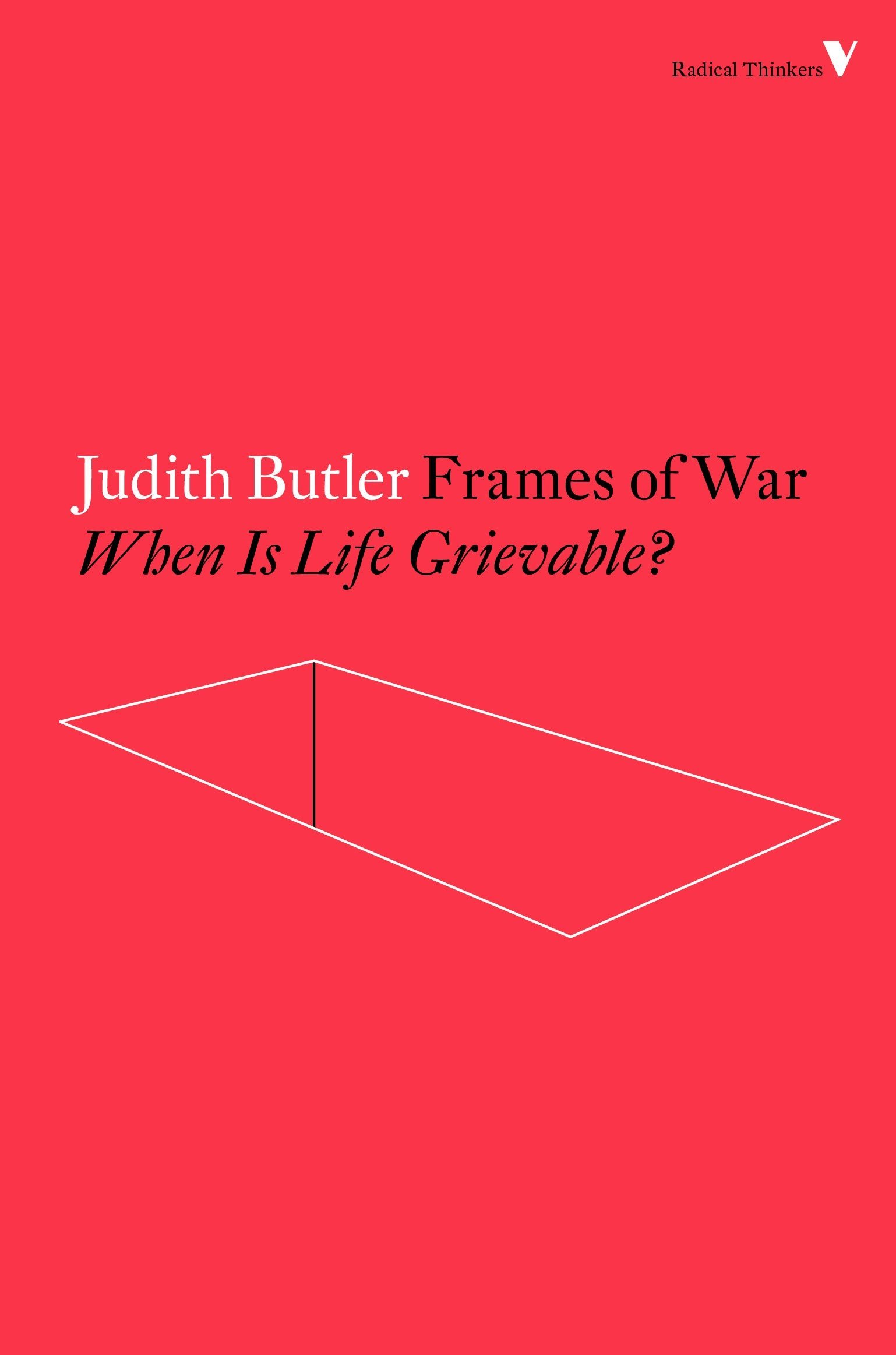 Frames of War: When Is Life Grievable? Radical Thinkers: Amazon.de ...