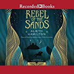 Rebel of the Sands | Alwyn Hamilton