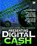 Presenting Digital Cash, Seth Godin Productions Staff, 1575210622