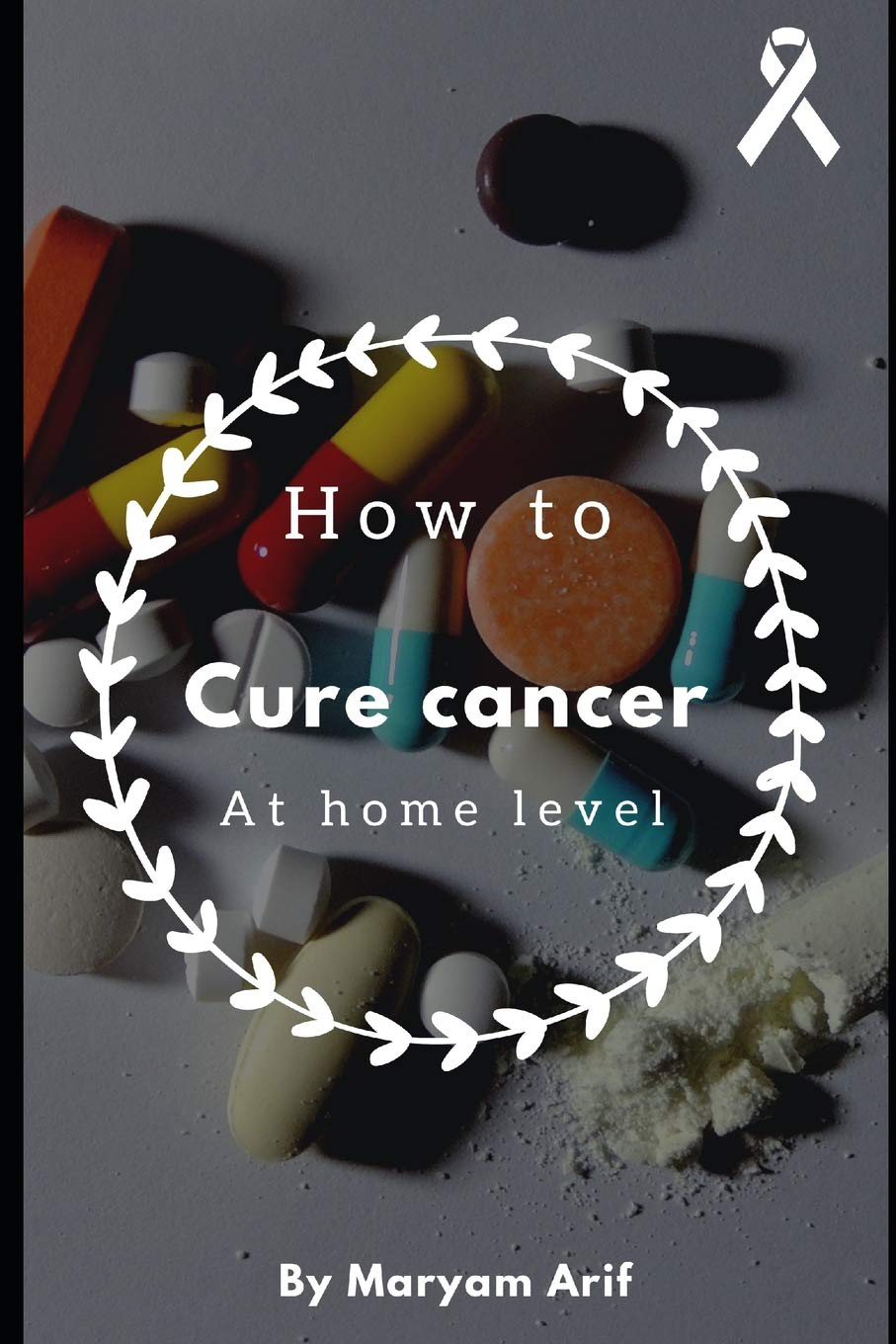 Read Online How to cure cancer at home level PDF