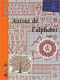 Book's Cover ofAutour de l'alphabet