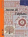 Autour de l'alphabet par Atzu