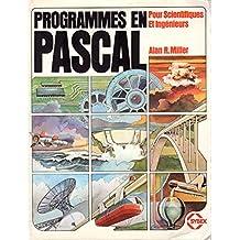 Programmes en Pascal pour scientifiques et ingénieurs