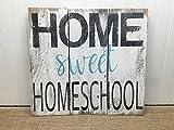 PotteLove Homeschool Quote Reclaimed Wood Pallet Sign Home Decor 16x13