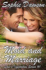 Mold And Marriage by Sophie Dawson ebook deal