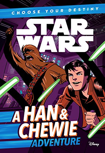 Star Wars: Choose Your Destiny (Book 1) A Han & Chewie (Star Wars Adventures)