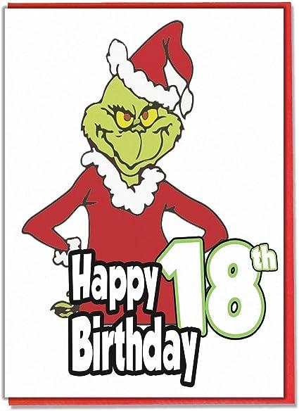 Grinch Carte D Anniversaire Pour 18e Anniversaire Filles Garcons Adolescent Fils Petit Fils Fille Petite Fille Amie Amazon Fr Fournitures De Bureau