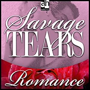 Savage Tears Audiobook