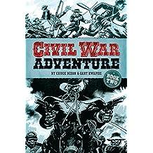 Civil War Adventure: Book Two