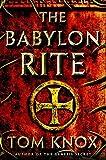 """""""The Babylon Rite - A Novel"""" av Tom Knox"""