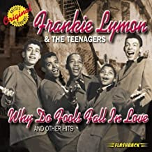 Why Do Fools Fall in Love & Ot by Frankie Lymon & The Teenagers (2003-10-10)