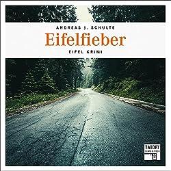 Eifelfieber (Tatort Schreibtisch - Autoren live 4)