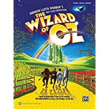 The Wizard of Oz - Selections from Andrew Lloyd Webber's New Stage Production: Piano/Vocal/Guitar