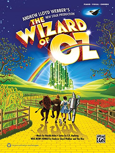 The Wizard of Oz -- Selections from Andrew Lloyd Webber's New Stage Production: Piano/Vocal/Guitar