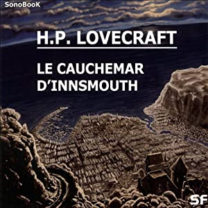 Le cauchemar d'Innsmouth Performance