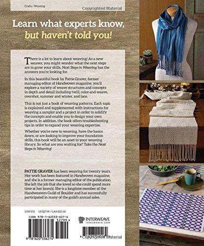 What You Never Knew You Needed to Know Next Steps In Weaving