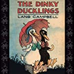 The Dinky Ducklings | Lang Campbell