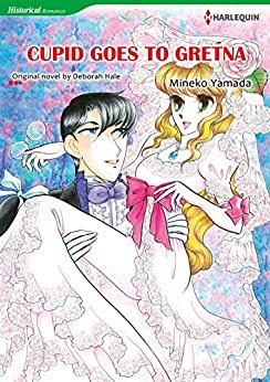 CUPID GOES TO GRETNA (Harlequin comics) by [Hale, Deborah]