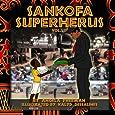 Sankofa SuperHerus 2 (Volume 2)
