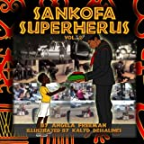 Sankofa SuperHerus 2 (Volume 2)