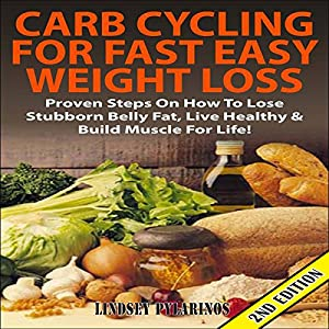 Carb Cycling for Fast Easy Weight Loss 2nd Edition | Livre audio
