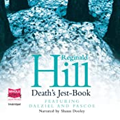 Death's Jest Book: Dalziel and Pascoe Series, Book 20 | Reginald Hill