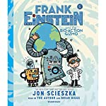 Frank Einstein and the Bio-Action Gizmo: Frank Einstein, Book 5 | Jon Scieszka