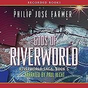 Gods of Riverworld: Riverworld Saga, Book 5 | Philip Jose Farmer